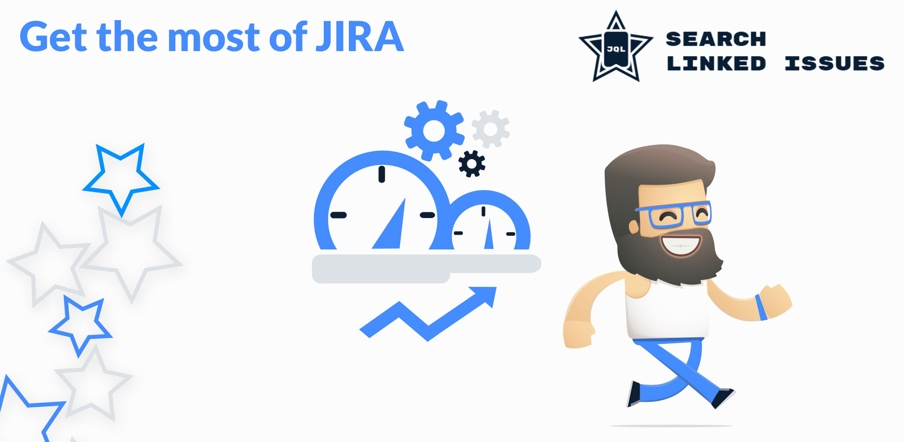 Get the most of JIRA